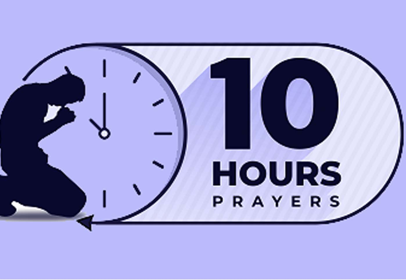 10 Hours Prayer, July Edition