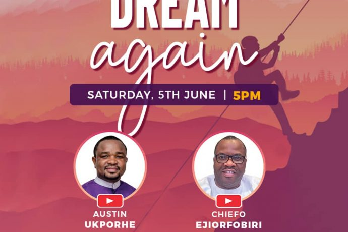 Dream again with Austin Ukporhe